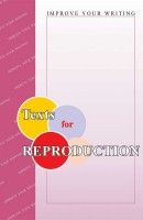 Texts for Reproduction. Improve Your Writing