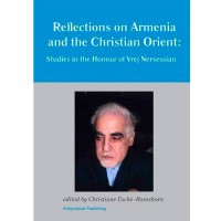 Reflections on Armenia and the Christian Orient